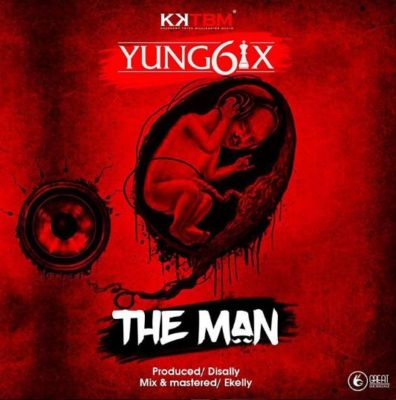 Yung6ix – The Man (Prod. Disally)