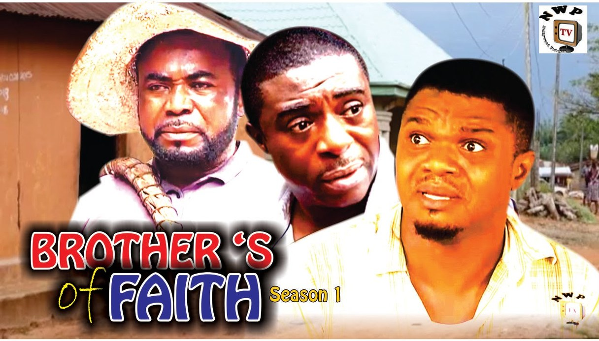 Brother's Of Faith Season 1 & 2 – Nollywood Movie