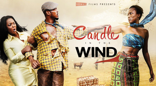 Candle In The Wind – Nollywood Movie