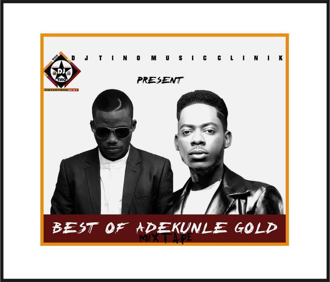 Mixtape: Dj Tino – Best of Adekunle Gold Mix