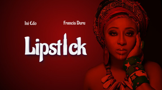 Lip-stick – Nollywood Movie