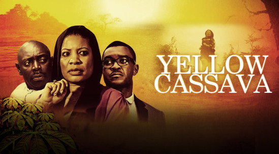 Yellow Cassava – Nollywood Movie