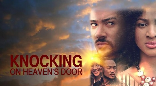 Knocking On Heavens Door – Nollywood Movie