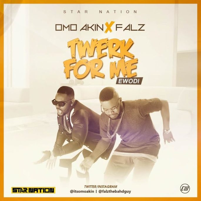 Omo Akin ft. Falz – Twerk For Me (Remix)
