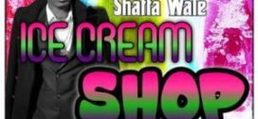 Shatta Wale – Ice Cream Shop