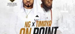NG x Timaya – On Point