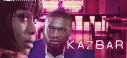 Kaz Bar – Nollywood Movie