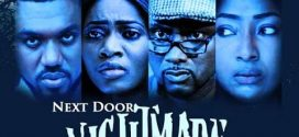 Next Door Nightmare – Nollywood Movie