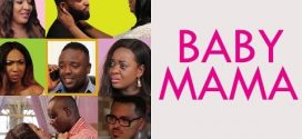 Baby Mama  – Nollywood Movie