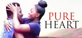 Pure Heart – Nollywood Movie
