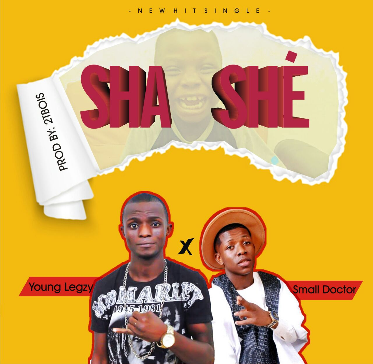 Young Legzy Ft. Small Doctor – Sha Shè (Prod. By 2TBoiz)