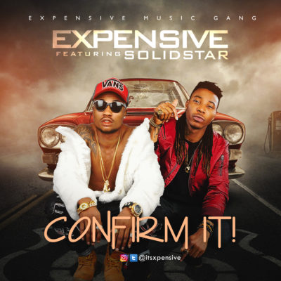 "Expensive – ""Confirm it"" ft. SolidStar"