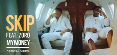 "VIDEO: Skip – ""Na My Money"" ft. Zoro"