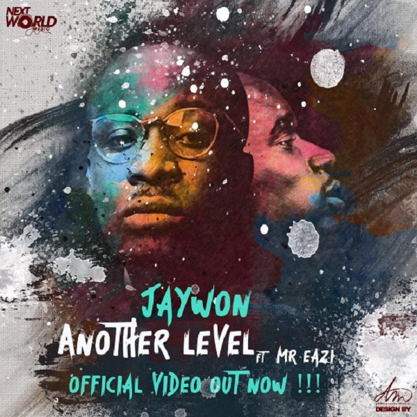 VIDEO: Jaywon – Another Level ft. Mr. Eazi