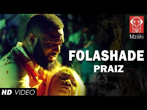 VIDEO: Praiz – Folashade