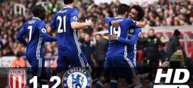 VIDEO: Chelsea Vs Stoke City 2-1 2017 EPL Goals & Highlights