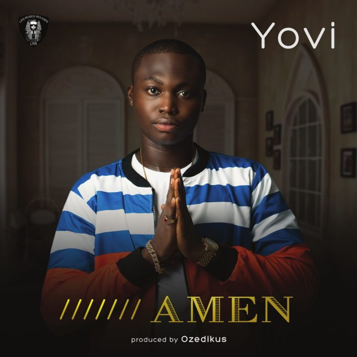 Yovi Ft. Reminisce – Amen (Prod. Ozedikus)