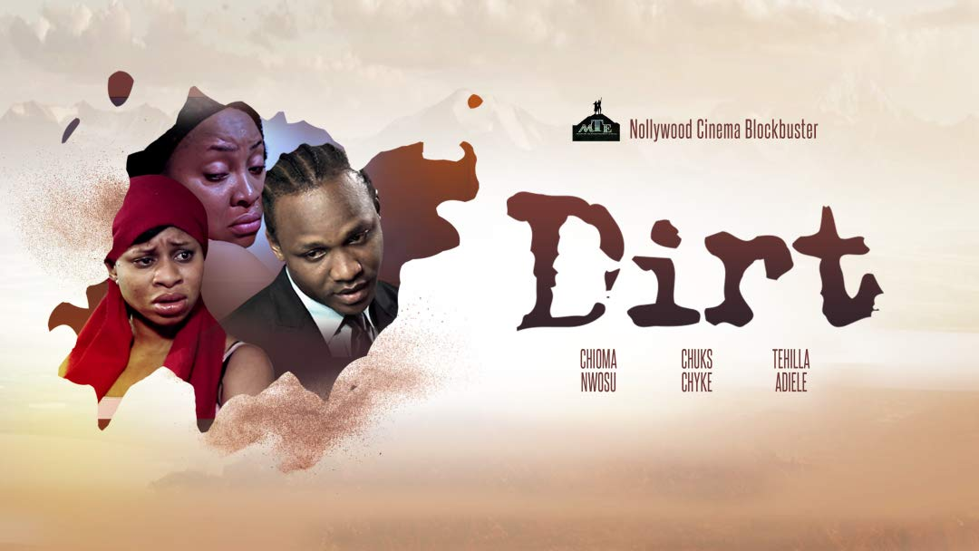 Dirt - Nollywood Movie