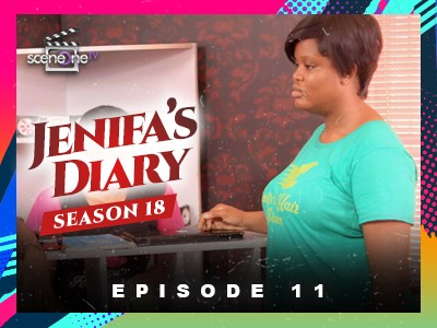 Jenifa's Diary Season 18 Episode 11 – Confrontation [S18E11]